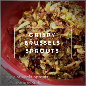 crispy brussels sprouts rads kowthas keto