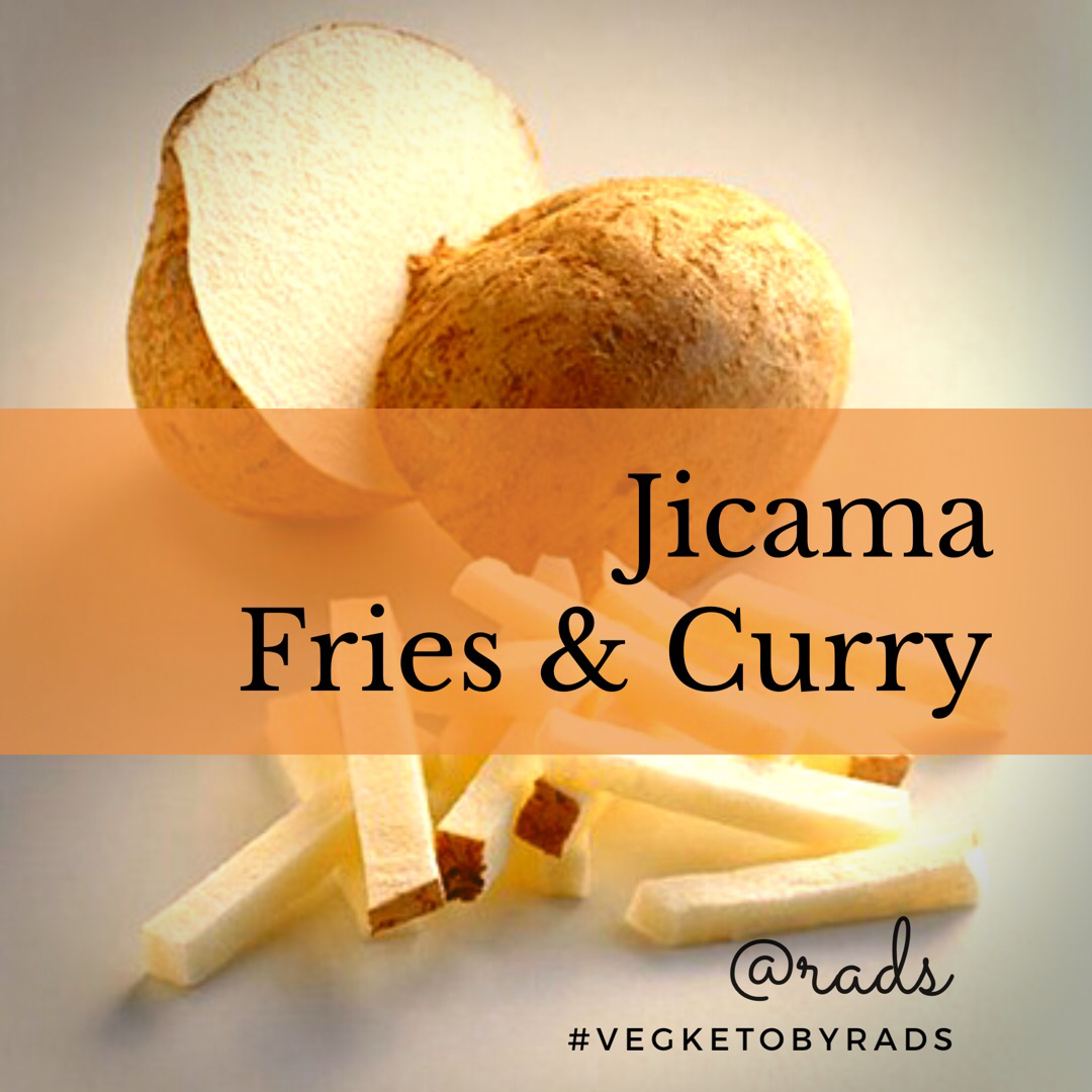 Low carb root jicama, recipe for fries and indian style curry - while staying keto and low carb