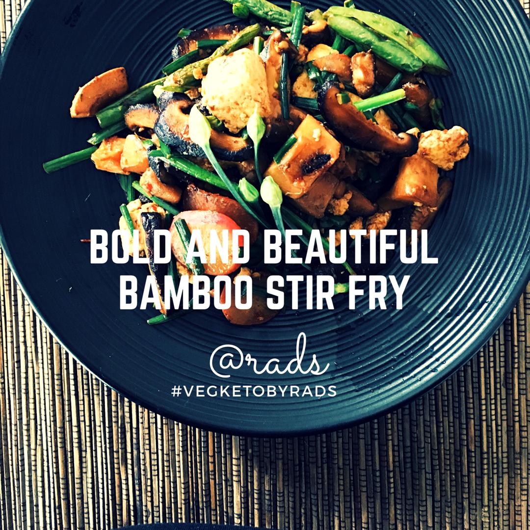 Bamboo-Mushroom Stir Fry #VegKetoByRads