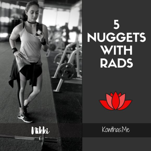 What makes a woman believe what she does, and follow her heart and convictions, On 5 Nuggets with Rads on Instagram - Meet Nikki