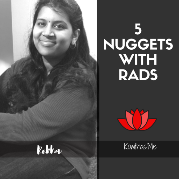 What makes a woman believe what she does, and follow her heart and convictions, On 5 Nuggets with Rads on Instagram - Rekha