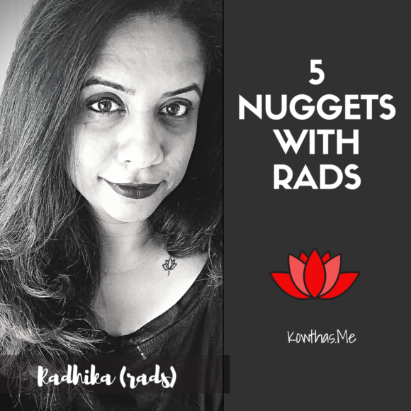 What makes a woman believe what she does, and follow her heart and convictions, On 5 Nuggets with Rads on Instagram - Meet Rads