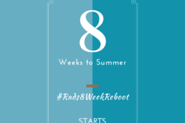 8 weeks to a Mindful You: Rads 8 week reboot plan to get summer ready
