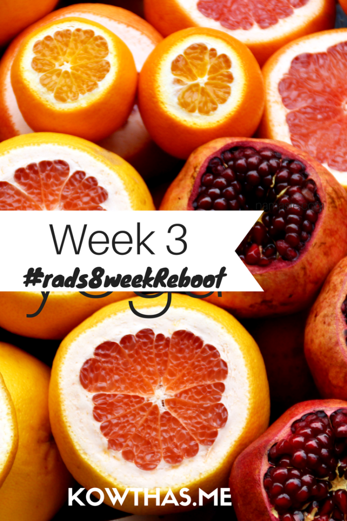 Week 3 of the 8 week Summer Reboot challenge on the blog. Be slow, be sure and be successful!