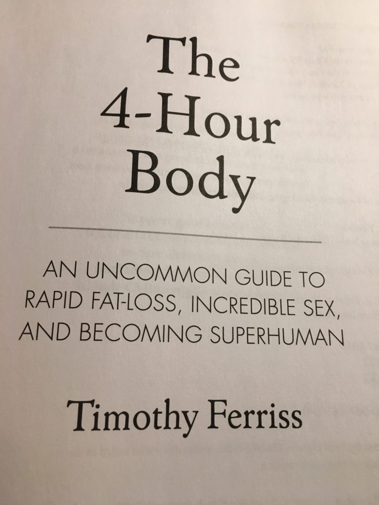 The 4 hour body diet by Tim Ferris